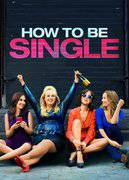 SINGLE MA NON TROPPO (HOW TO BE SINGLE)