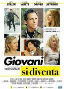 GIOVANI SI DIVENTA (WHILE WE'RE YOUNG)